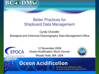Better Practices for  Shipboard Data Management