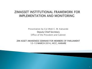 ZIMASSET  INSTITUTIONAL FRAMEWORK FOR  IMPLEMENTATION AND MONITORING