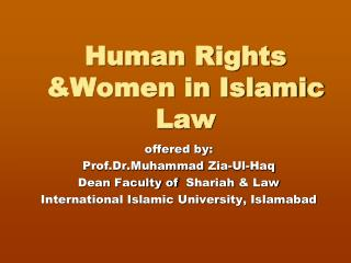 Human Rights &Women in Islamic Law