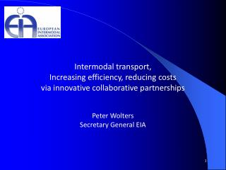 Intermodal transport,  Increasing efficiency, reducing costs