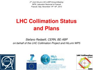 LHC Collimation Status and Plans