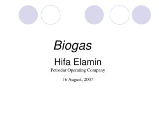 Hifa Elamin Petrodar Operating Company 16 August, 2007