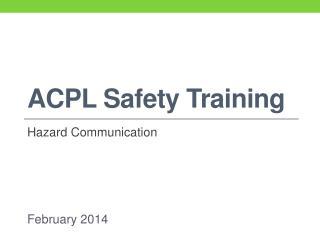 ACPL Safety Training