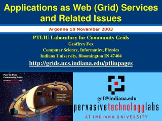 Applications as Web (Grid) Services  and Related Issues