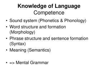 Knowledge of Language Competence