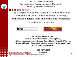 Dr. Angela Yung-chi Hou Dean of Office of Research & Development,