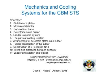 Mechanics and Cooling  Systems for the CBM STS