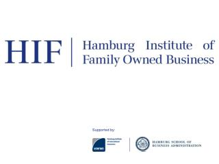 First Annual International Academic Symposium  Hamburg Institute of Family Owned Business