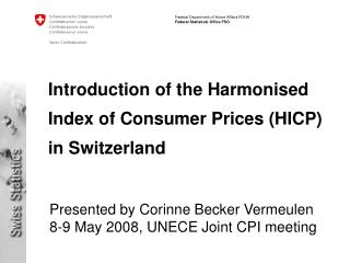 Introduction of the Harmonised Index of Consumer Prices (HICP) in Switzerland
