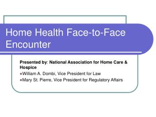 Home Health Face-to-Face Encounter