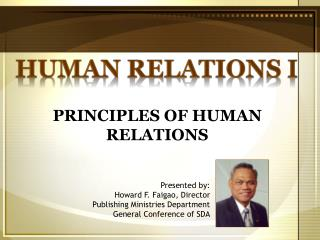 PRINCIPLES OF HUMAN RELATIONS