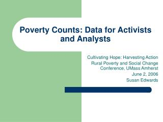 Poverty Counts: Data for Activists and Analysts
