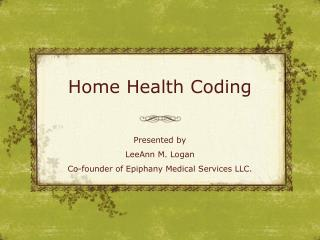 Home Health Coding