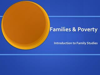 Families & Poverty