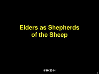 Elders as Shepherds of the Sheep