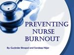 Preventing   Nurse  Burnout