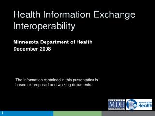 The information contained in this presentation is based on proposed and working documents.