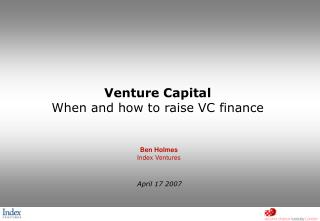 Venture Capital When and how to raise VC finance