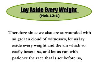 Lay Aside Every Weight