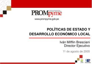 POLÍTICAS DE ESTADO Y DESARROLLO ECONÓMICO LOCAL