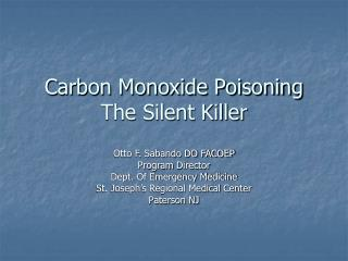 Carbon Monoxide Poisoning The Silent Killer