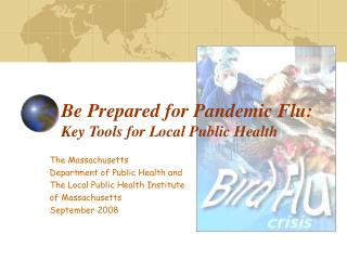 The Massachusetts  Department of Public Health and The Local Public Health Institute