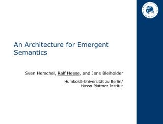 An Architecture for Emergent Semantics