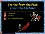Stories from the Past:  Fabia the Gladiator