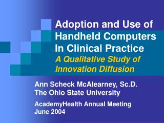Ann Scheck McAlearney, Sc.D. The Ohio State University AcademyHealth Annual Meeting June 2004