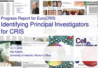 Progress Report for EuroCRIS: Identifying Principal Investigators for CRIS