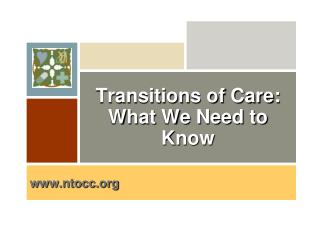 Transitions of Care: What We Need to Know