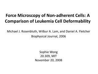 Force Microscopy of Non-adherent Cells: A Comparison of Leukemia Cell Deformability