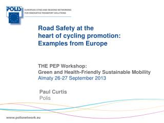 Road Safety at the  heart of cycling promotion:  Examples from Europe