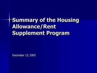 Summary of the Housing Allowance/Rent Supplement Program