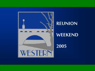 REUNION WEEKEND 2005