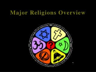 Major Religions Overview
