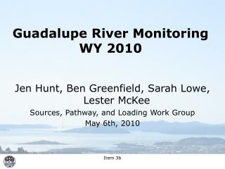 Guadalupe River Monitoring WY 2010