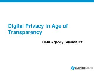 Digital Privacy in Age of Transparency