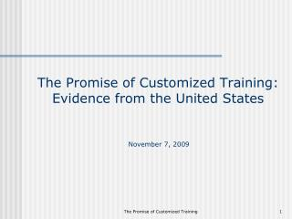 The Promise of Customized Training: Evidence from the United States