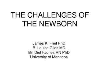 THE CHALLENGES OF THE NEWBORN