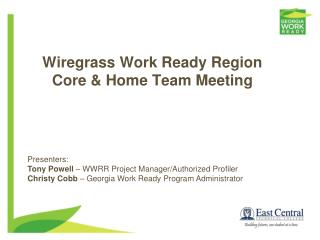 Wiregrass Work Ready Region Core & Home Team Meeting
