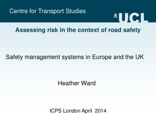 Assessing risk in the context of road safety