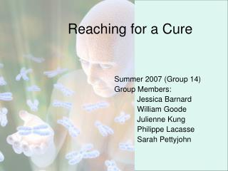 Reaching for a Cure