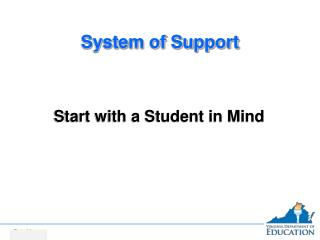 System of Support