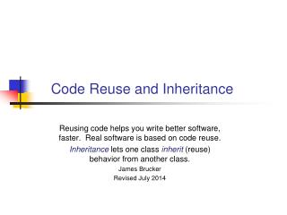 Code Reuse and Inheritance