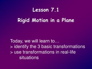 Lesson 7.1 Rigid Motion in a Plane