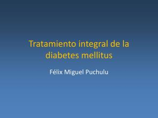 Tratamiento integral de la diabetes mellitus