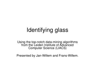 Identifying glass