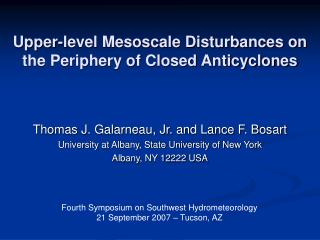 Upper-level Mesoscale Disturbances on the Periphery of Closed Anticyclones