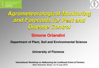 Agrometeorological  Monitoring and Forecasts for Pest and Disease Control